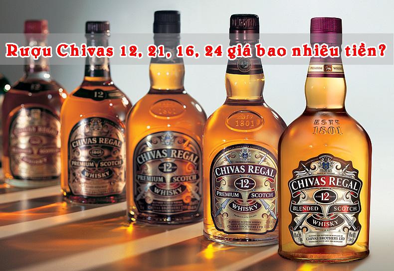 Rượu Chivas 12, 21, 16, 24, 18, 38 giá bao nhiêu tiền?